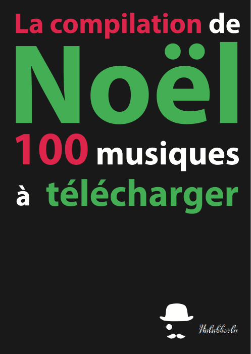 compilation Noel hulubberlu 100 musiques gratuites