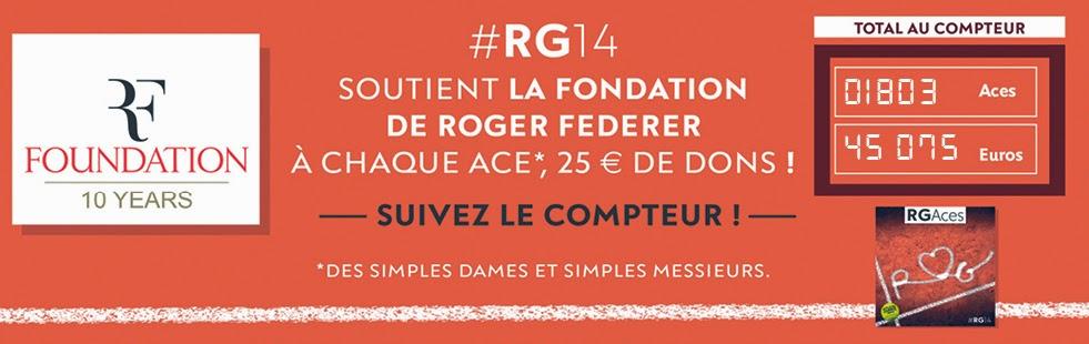 Le beau geste de Roland-Garros cette année envers la fondation Roger Federer : à chaque ace réussi, le tournoi reverse 25€ à la fondation. Chapeau !